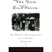 The New Buddhism by James William Coleman