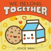 We Belong Together by Joyce Wan