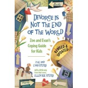 Divorce is Not the End of the World by Zoe Stern
