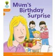 Oxford Reading Tree: Level 6: Floppy's Phonics: Mum's Birthday Surprise by Roderick Hunt