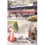 Brighton Beach by Mark D Girshin