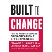 Built for Change by III Edward E. Lawler