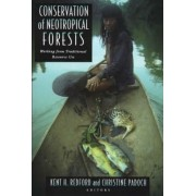 Conservation of Neotropical Forests by Kent H. Redford