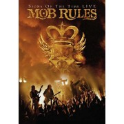 Mob Rules - Signs of the Time (0693723994673) (2 DVD)