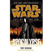 Star Wars: Fate of the Jedi: Apocalypse by Troy Denning
