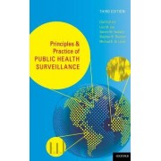 Principles and Practice of Public Health Surveillance by Lisa M. Lee
