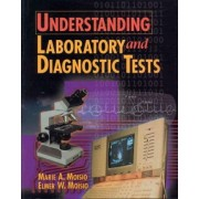 Understanding Laboratory & Diagnostic Tests by Marie A. Moisio