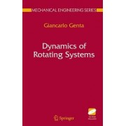 Dynamics of Rotating Systems by Giancarlo Genta