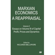 Marxian Economics: Essays on Volume III of Capital: Profits, Prices and Dynamics Volume 2 by Riccardo Bellofiore