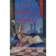 1001 Arabian Nights - The Complete Adventures of Sindbad, Aladdin and Ali Baba - Special Edition by Anonymous