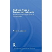 Hadrami Arabs in Present-day Indonesia by Frode F. Jacobsen