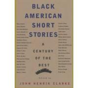 Black American Short Stories by John Henrik Clarke