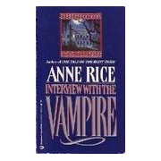 Interview with the vampire - Anne Rice - Livre