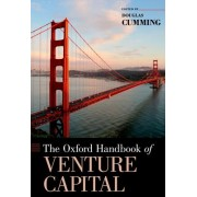 The Oxford Handbook of Venture Capital by Douglas J. Cumming