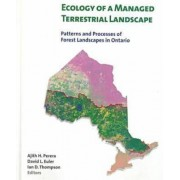 Ecology of a Managed Terrestrial Landscape by Ajith H. Perera