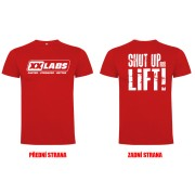 Triko XXLABS Shut Up And Lift - velikost M,