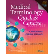 Medical Terminology Quick and Concise by Marjorie Canfield Willis