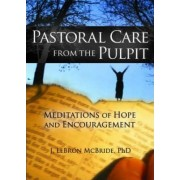 Pastoral Care from the Pulpit by J. Lebron McBride