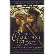 The Outcast Dove by Sharan Newman