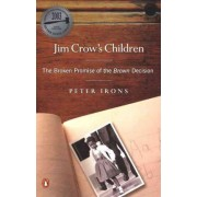 Jim Crow's Children by Associate Professor of Political Science Peter Irons