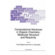 Computational Advances in Organic Chemistry by Cemil