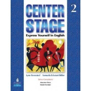 Center Stage 2 with Life Skills & Test Prep - Student Book Package by Lynn Bonesteel
