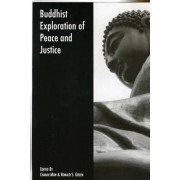 Buddhist Exploration of Peace and Justice by Chanju Mun
