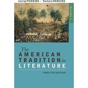 The American Tradition in Literature, Volume 1(book Alone) by Perkins