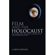 Film and the Holocaust by Aaron Kerner