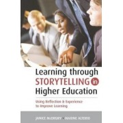 Learning Through Storytelling in Higher Education by Maxine Alterio