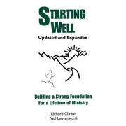 Starting Well: Building a Strong Foundation for a Lifetime of Ministry