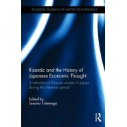 Ricardo and the Japanese Economic Thought: Selection of Ricardo Studies in Japan During the Interwar Period