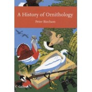 A History of Ornithology by Peter Bircham