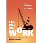 The Way We Work by Peter Scheckner