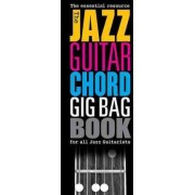 The Jazz Guitar Chord Gig Bag Book by Hal Leonard Corp