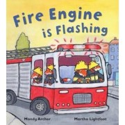 Fire Engine is Flashing by Mandy Archer