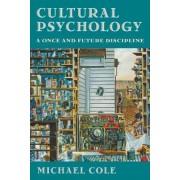 Cultural Psychology by Michael Cole