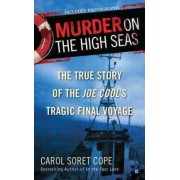 Murder on the High Seas by Carol Cope