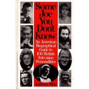 Some Joe You Don't Know by Anthony Slide