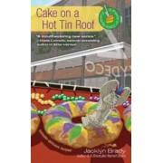 Cake on a Hot Tin Roof by Jacklyn Brady