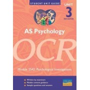 AS Psychology OCR: Unit 3 module 2542 by Fiona Lintern