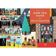 Walk This World at Christmastime by Big Picture Press