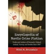 Encyclopedia of Nordic Crime Fiction by Mitzi M. Brunsdale
