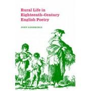 Rural Life in Eighteenth-Century English Poetry by John Goodridge