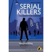 Serial Killers - Philosophy for Everyone by S. Waller