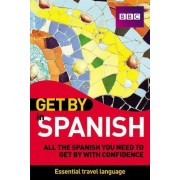 Get by in Spanish by Derek Utley