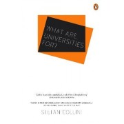What are Universities For? by Stefan Collini