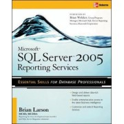 Microsoft SQL Server 2005 Reporting Services by Brian Larson