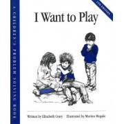 I Want to Play by Crary