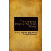 The Complete Poems of Sir Philip Sidney by Sir Philip Sidney